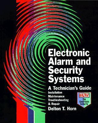 Electronic Alarm and Security Systems A Technician's Guide