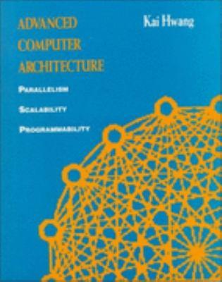 Advanced Computer Architecture Parallelism, Scalability, Programmability