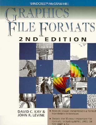 Graphics File Formats - David C. Kay - Paperback - 2nd ed