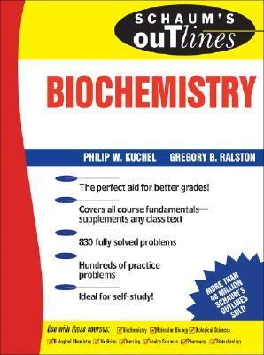 Schaum's Outline of Theory and Problems of Biochemistry