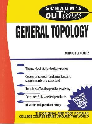Schaum's Outline of Theory and Problems of General Topology