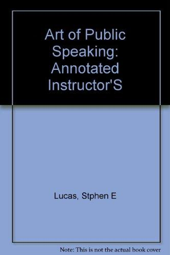 Art of Public Speaking: Annotated Instructor's