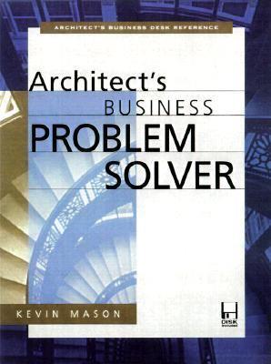 Architect's Business Problem Solver