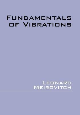 Fundamentals of Vibrations
