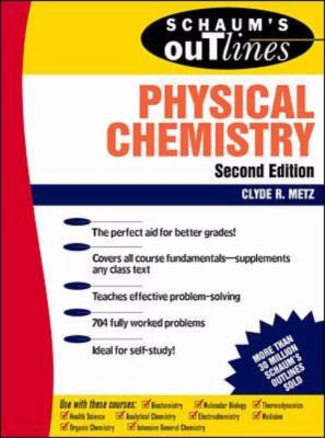 Schaum's Outline of Theory and Problems of Physical Chemistry