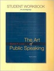Student Workbook for the Art of Public Speaking