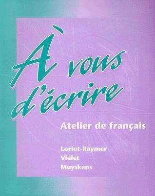 Vous D'Ecrire Atelier De Francais