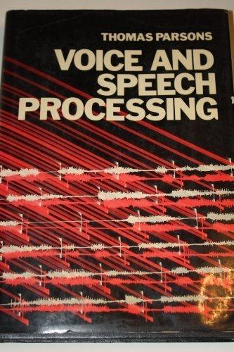 Voice and Speech Processing (Mcgraw Hill Series in Electrical and Computer Engineering)