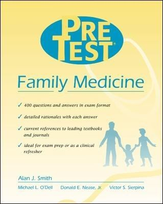 Family Medicine: Pretest Self-Assessment and Review(Pretest Series) - Alan J. Smith - Paperback - New Edition Due
