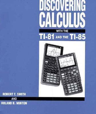 Discovering Calculus with the TI-81 and the TI-85