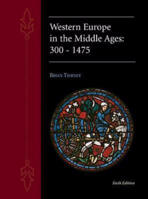 Western Europe in the Middle Ages 300-1475