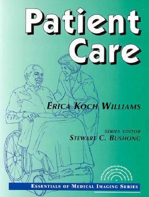 Patient Care: (Essentials of Medical Imaging Series)