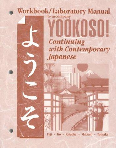 yookoso continuing with contemporary japanese workbook pdf