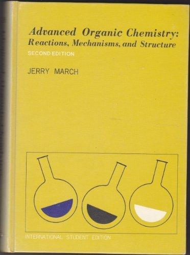 Advanced Organic Chemistry (Advanced Chemistry)