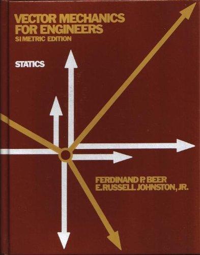 Vector Mechanics for Engineers: Statics (Simetric Edition)