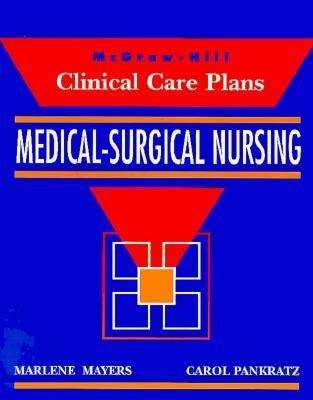 Clinical Care Plans for Medical-Surgical Nursing