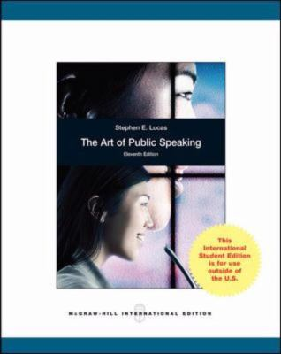 The Art of Public Speaking: 11th Edition