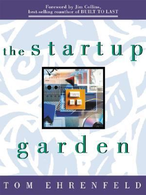 Start-Up Garden How Growing a Business Grows You