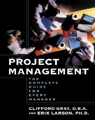 Project Management The Complete Guide for Every Manager