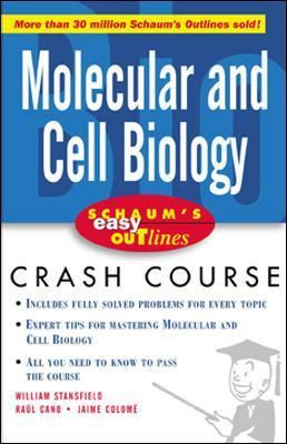Schaum's Easy Outlines Molecular and Cell Biology