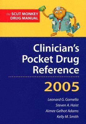 Clinician's Pocket Drug Reference 2005