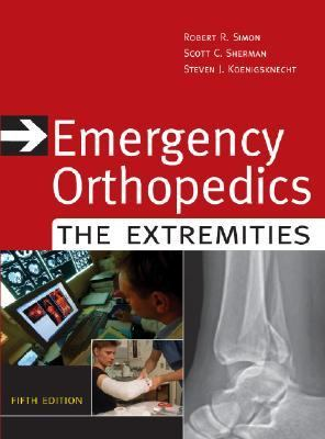 Emergency Orthopedics The Extremities
