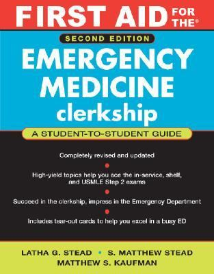 First Aid For The Emergency Medicine Clerkship