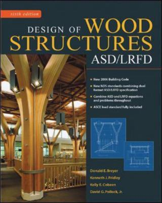 Design of Wood Structures - ASD/LRFD