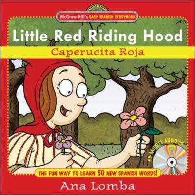 Little Red Riding Hood/ Caperucita Roja