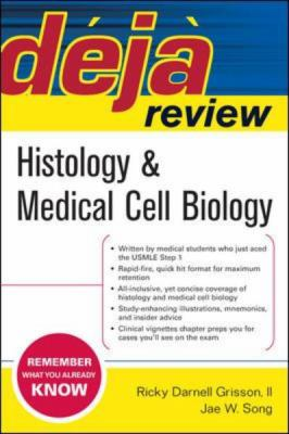 Deja Review Histology And Medical Cell Biology