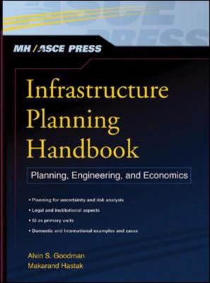 Infrastructure Planning Handbook Planning, Engineering, and Economics