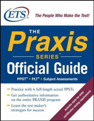 The Official Guide to the Praxis