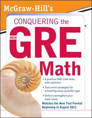 McGraw-Hill's Conquering GRE Math
