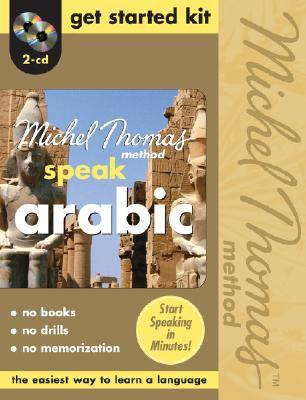 Speak Arabic Get Started Kit--The Michel Thomas Method (2-CD Starter Program)