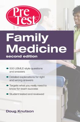 Family Medicine PreTest Self-Assessment and Review