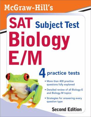 McGraw-Hill's SAT Subject Test: Biology E/M