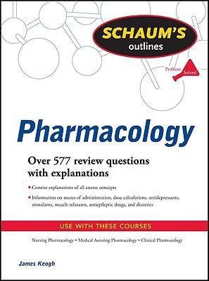 Schaum's Outline of Pharmacology (Schaum's Outline Series)