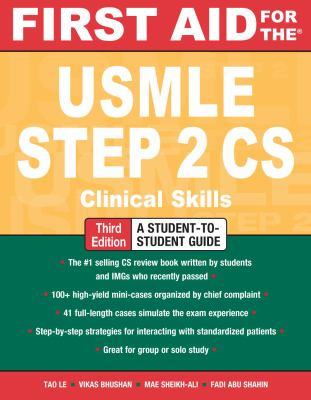 First Aid for the USMLE Step 2 CS, Third Edition (First Aid USMLE)