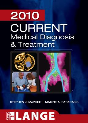 CURRENT Medical Diagnosis and Treatment 2010