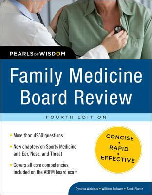 Family Medicine Board Review: Pearls of Wisdom, Fourth Edition