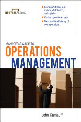 Manager's Guide to Operations Management (Briefcase Books)