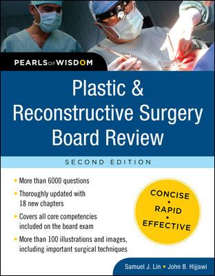 Plastic and Reconstructive Surgery Boardreview : Pearls of Wisdom