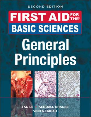 First Aid for the Basic Sciences, General Principles, Second Edition (First Aid Series)