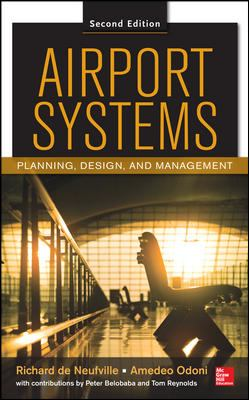 Airport Systems Planning Design And Management Second Edition