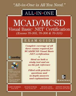 All-In-One McAd/McSd Visual Basic .Net Certification Exam Guide (Exams 70-305, 40-306, 70-310)