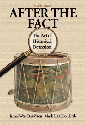 After the Fact The Art of Historical Detection
