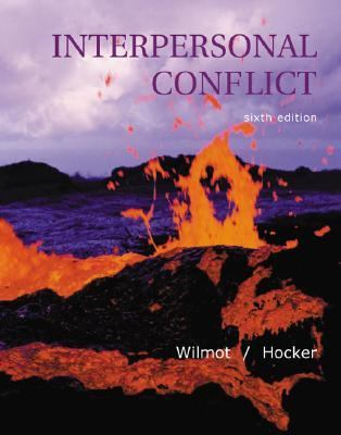 interpersonal conflict by wilmot and hocker Conflict management advice for negotiating conflict in your professional life katherine schaefer, phd – wilmot and hocker, interpersonal conflict.