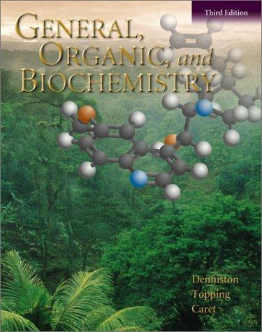 General organic biochemistry denniston