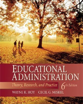 educational administration theory research and practice Educational administration: theory, research, and practice by wayne k hoy starting at $099 educational administration: theory, research, and practice has 3.