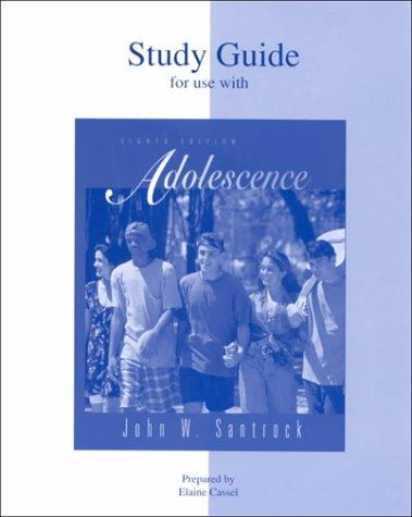 Student Study Guide to accompany Adolescence